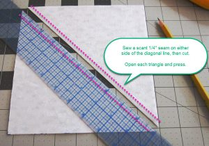 "Sew a ¼"" on either side of the diagonal line, cut along the center, open & press."