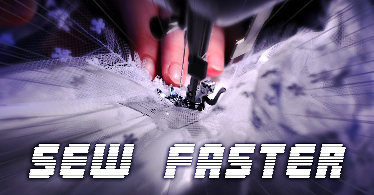 How to Sew Faster