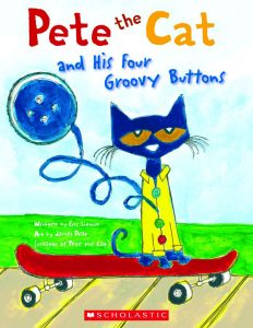 I spent a decent amount of time last week reading (and re-reading) her the same story, Pete the Cat & His Four Groovy Buttons.